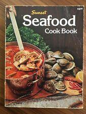 Sunset Seafood Cookbook Paperback 1977, second print