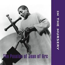 In the Nursery - Passion of Joan of Arc [New CD]