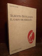 Poesia Contemporanea, Alberto Bevilacqua: Il Corpo Desiderato 1988 Mondadori 1a
