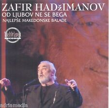 ZAFIR HADZIMANOV CD Od ljubov ne se bega Najlepse makedonske balade Senka Vasil
