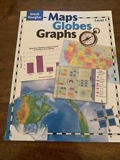 Maps, Globes, Graphs: Level C Steck Vaughn. Preowned - No Writing On Any Pages
