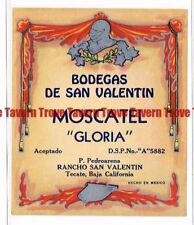 Unused 1940s MEXICO Tecate Bodegas SAN VALENTIN MOSCATEL GLORIA Wine Label