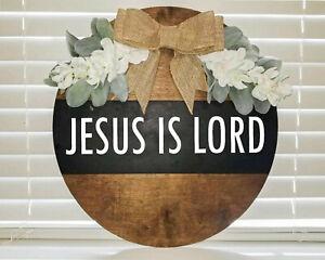 Jesus Is Lord Wood Sign Farmhouse Decor Kitchen Door Hanger - 18'' Diameter