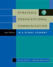 Strategic Organizational Communication: In a Global Economy (with InfoTrac®), 6t