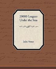 20000 Leagues Under the Seas: By Jules Verne