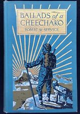 Ballads of Cheechako by Robert W. Service NY, Barse & Hopkins c1917 Illustrated