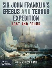 Sir John Franklin's Erebus and Terror Expedition: Lost and Found (Paperback or S