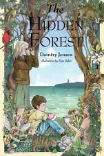 The Hidden Forest by Daintry Jensen (2015, Hardcover)