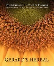Gerard's Herbal : Selections from the 1633 Enlarged and Amended Edition by...