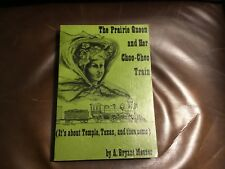 Vintage Temple,Texas book The Prairie Queen & Choo-Choo Train detailed history!