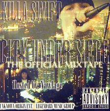KILLA SWIFT  -  CITY UNDER SIEGE: THE OFFICIAL MIXTAPE  -  CD, 2007