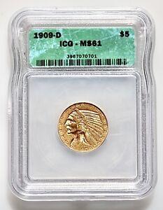 1909 D $5 Indian Gold Half Eagle MS 61 ICG!