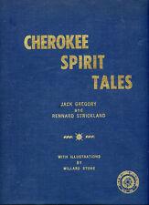 Cherokee Spirit Tales-Gregory-Strickland-Stone-Tribal Folklore-Legend-& Myth