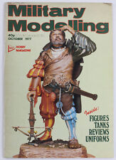 Military Modelling: Hobby Magazine, October 1977 - Figures, Tanks, Uniforms