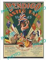 OLD 6 X 4 HISTORIC AUSTRALIAN BENDIGO VICTORIA EASTER FAIR POSTER 1945