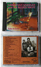 CHRISTIAN DOZZLER AND THE BLUES WAVE - Take It Easy ..Wolf Records CD TOP