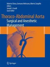 Thoraco-Abdominal Aorta : Surgical and Anesthetic Management (2010, Hardcover)