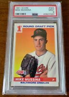 MIKE MUSSINA 1991 Score #383 PSA 9 Rookie RC Baltimore Orioles New York Yankees