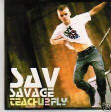 (509U) Sav Savage, Teach U 2 Fly - DJ CD