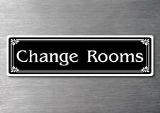 Change Rooms Sticker quality 7 year water & fade proof vinyl