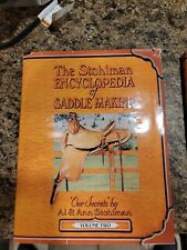 The Stohlman Encyclopedia of Saddle Making vol 2 and 3.