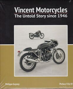 Vincent Motorcycles: The Untold Story Since 1946 by Phillipe Guyony...