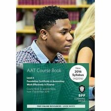 AAT - Work Effectively in Finance: Coursebook by BPP Learning Media (Paperback,