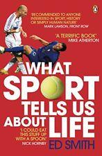 What Sport Tells Us Sul Life By ed Smith Libro Tascabile 9780141031859 Ne