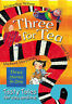 Three for Tea: Tasty Tales for You and Me, Fine, Anne,Morpurgo, Michael,Wilson,