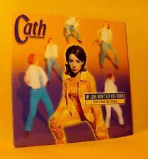 Cardsleeve single CD Cath My Love Won'r Let You Down 2TR 1998 Euro House RARE !