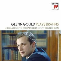 Gould Glenn - Glenn Gould plays Brahms 4 Ballades op 10 2 Rha [CD]