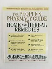 The People's Pharmacy Guide to Home and Herbal Remedies Joe Teresa Graedon 1999