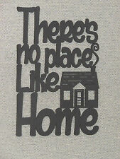 There's No Place Like Home Laser Cut Wood Wall Art Decor Sign