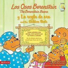 Los Osos Berenstain y la regla de oro / and the Golden Rule Spanish Edition
