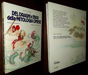 Dei, draghi e eroi della mitologia cinese, Tao Tao Liu Sanders, J. Pau, 1°Ed.