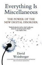 Everything Is Miscellaneous : The Power of the New Digital Disorder-ExLibrary