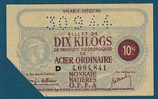 FRANCE - BON 10 KILOGS D'ACIER. VALABLE JUSQU'AU 30-9-44. en NEUF  D 4,694,841