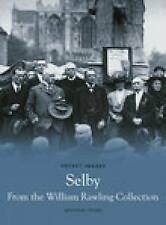 Selby From The William Rawling Collection (Pocket Images), Young, Matthew, New B