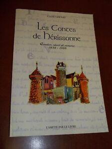 """""""LES CONTES DE HERISSONNE"""" CLAUDE LHENRY (1997) REVES ET VISIONS"""