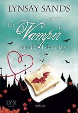 Ein Vampir für alle Lebenslagen von Lynsay Sands (2015, Taschenbuch), UNGELESEN