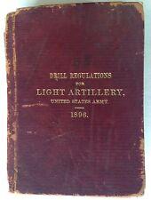Drill Regulations For Light Artillery United States Army 1896 War Dept  Book HB