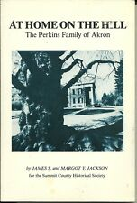 At Home on the Hill by James Jackson 1983 The Perkins Family of Akron Ohio