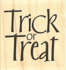 Trick Or Treat Text, Wood Mounted Rubber Stamp IMPRESSION OBSESSION - NEW, A5131