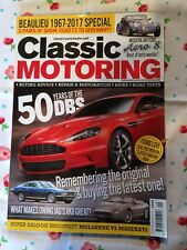 CLASSIC MOTORING MAGAZINE  - SEPTEMBER 2017 - 50 YEARS OF THE DBS, XK8