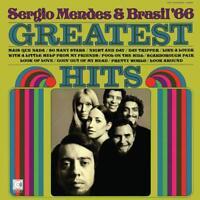 SERGIO & BRASIL' 66 MENDES - GREATEST HITS (VINYL)   VINYL LP NEW