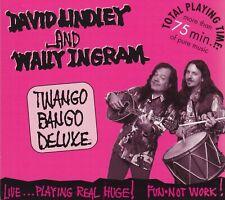 DAVID LINDLEY and WALLY INGRAM - CD - TWANGO BANGO DELUXE