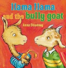 Llama Llama and the Bully Goat by Anna Dewdney Hardcover Book (English)