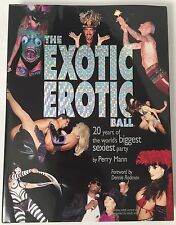 Exotic Erotic Ball 20th Anniversary Adult Hardcover Coffee Table Book Burlesque
