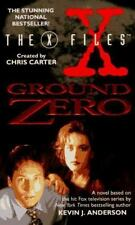 The X-Files: Ground Zero by Anderson, Kevin J.; Chris Carter paperback