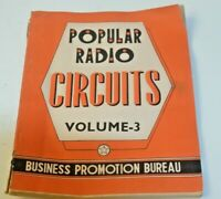 ANCIENNE REVUE RADIO TSF A LAMPE PLAN POPULAR CIRCUITS VOL 3